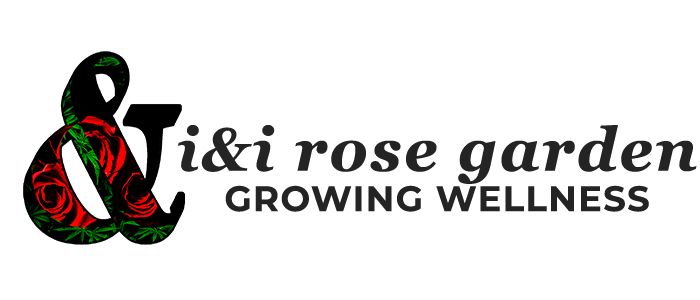 I & I Rose Garden | Growing Wellness